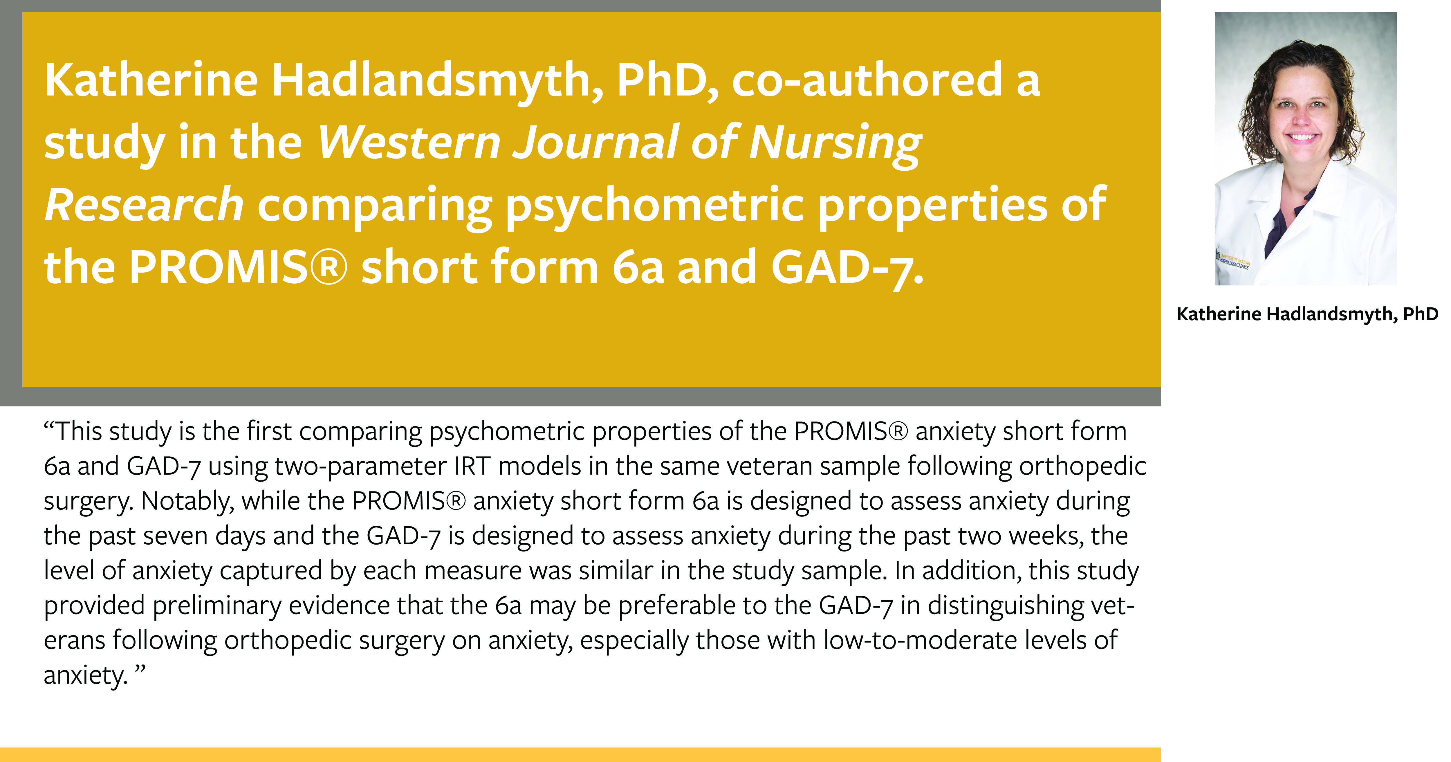 Katherine Hadlandsmyth co-authored a study comparing psychometric properties of the PROMS short form 6a and GAD-7