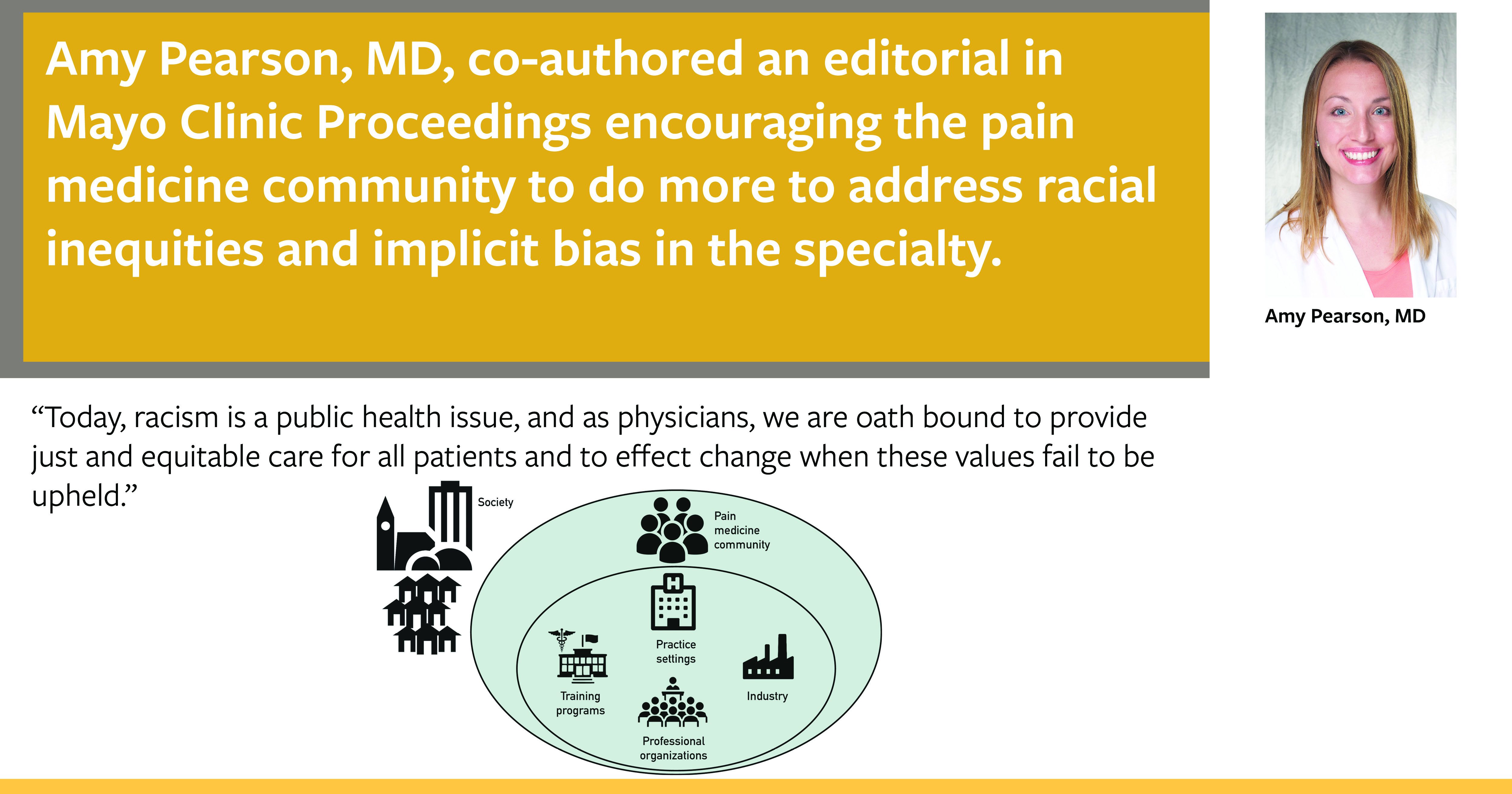 Amy Pearson, MD, co-authored an editorial urging pain medicine practitioners to do more to combat racial inequities in their specialty