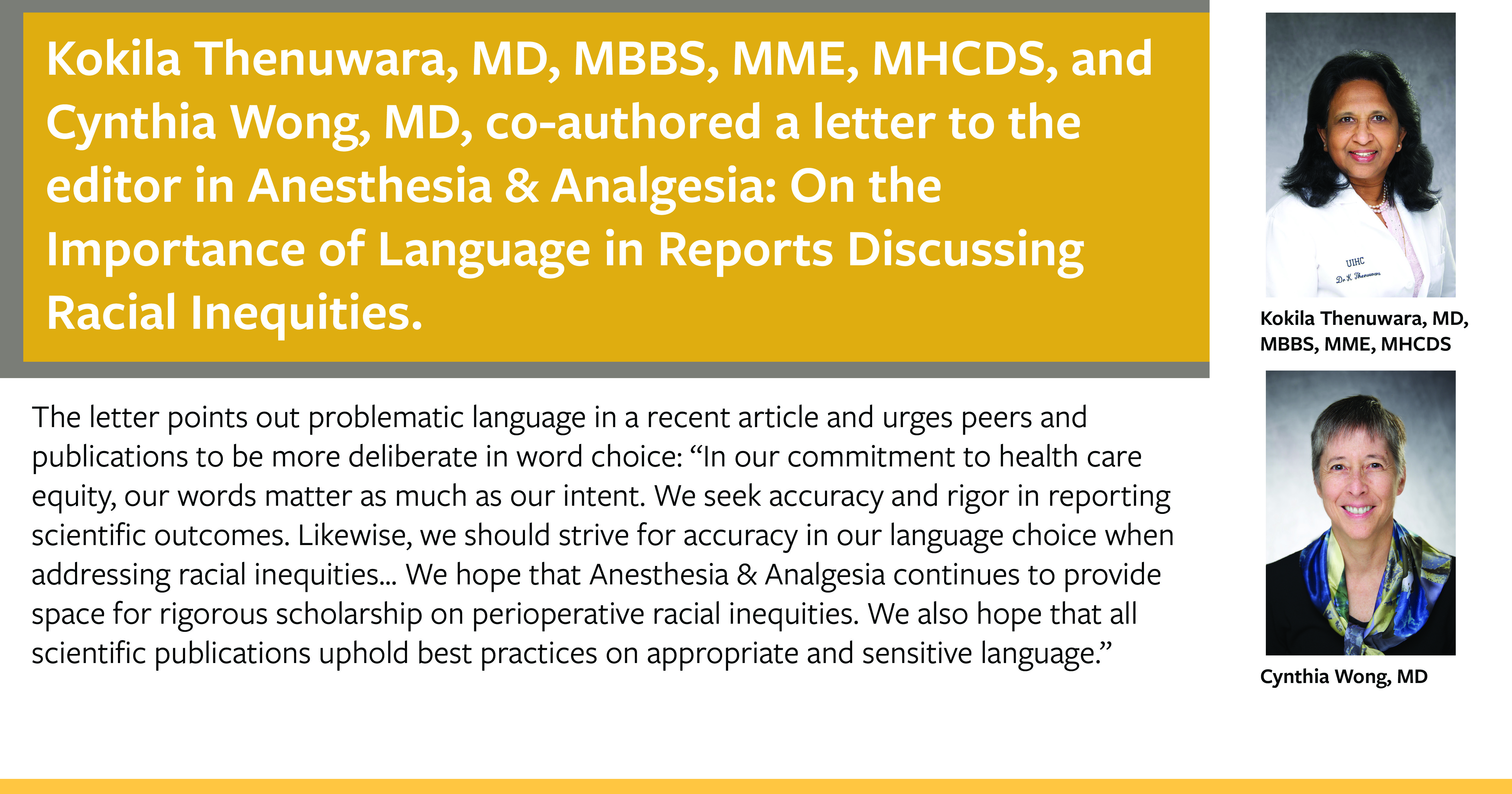 Drs. Thenuwara and Wong co-authored an editorial advocating more deliberate language choice when reporting on racial inequities in health care