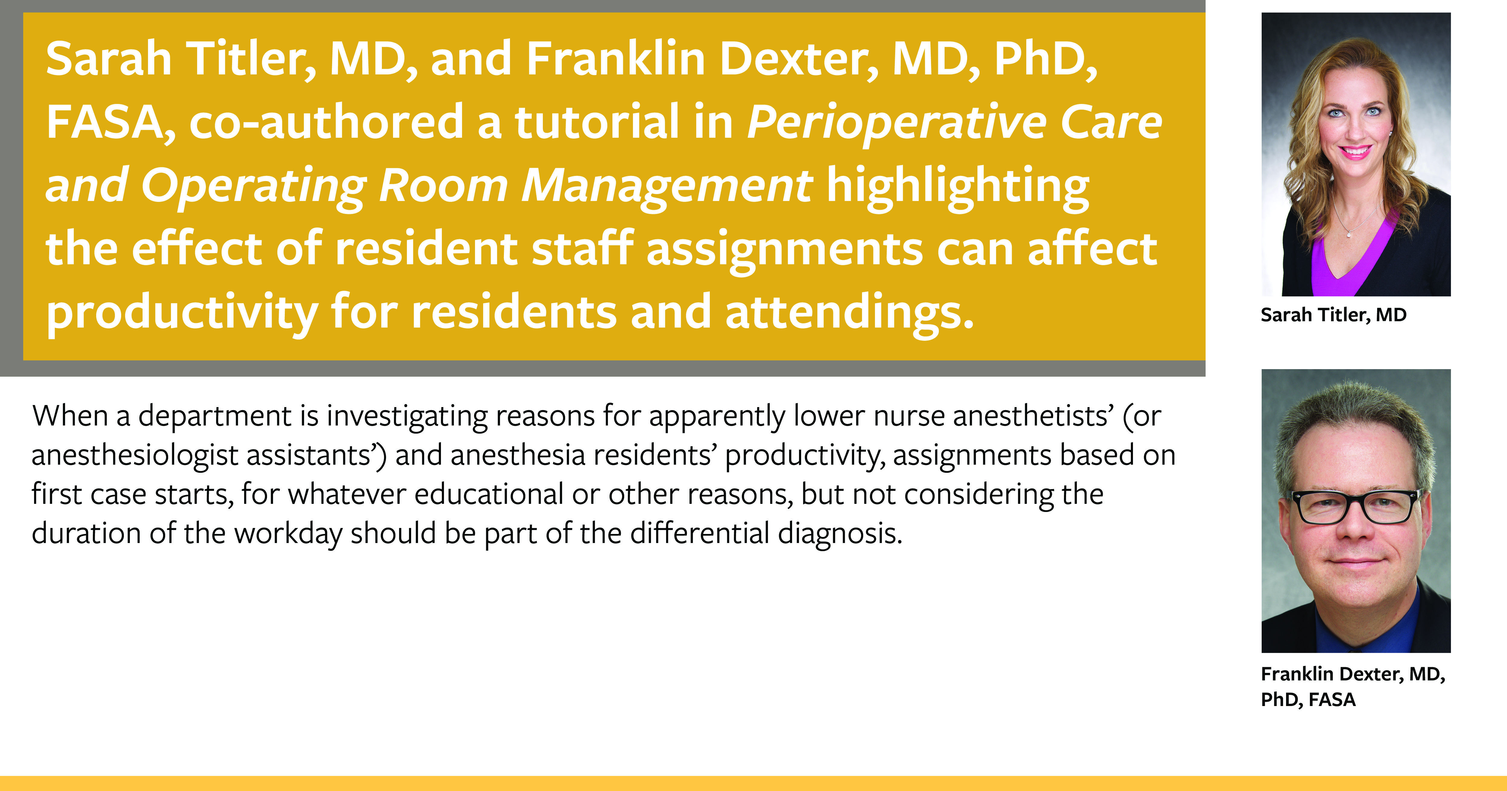 Drs. Titler and Dexter co-authored a tutorial on resident assignments and productivity