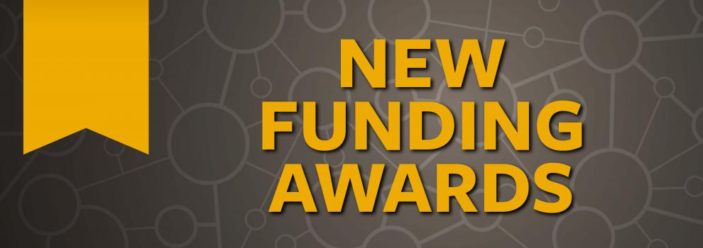 New Funding Awards