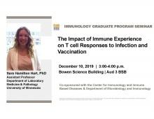 "Seminar Speaker - Sara Hamilton Hart, Ph.D. -  ""The Impact of Immune Experience on T cell Responses to Infection and Vaccination"" promotional image"