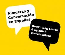 Almuerzo ('Brown Bag') y conversación en español promotional image
